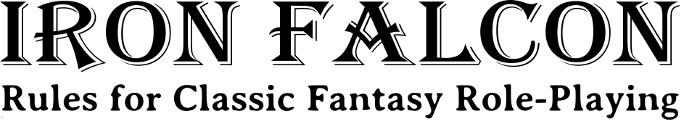Iron Falcon Rules for Classic Fantasy Role-Playing -- Home Page